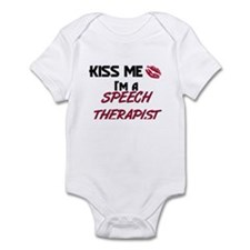 Kiss Me I'm a SPEECH THERAPIST Infant Bodysuit