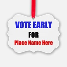 Vote Early For Ornament