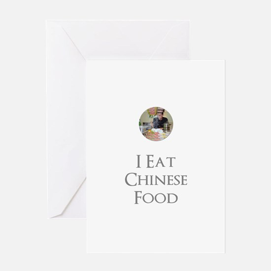 I Eat Chinese Food Greeting Card