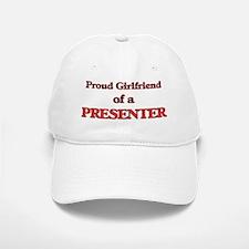 Proud Girlfriend of a Presenter Baseball Baseball Cap