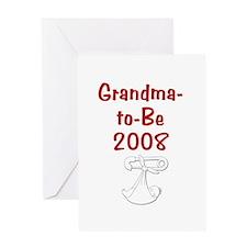 Grandma-to-Be 2008 Greeting Card