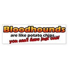 Potato Chips Bloodhound Bumper Bumper Sticker