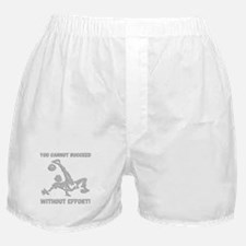 Effort! Boxer Shorts