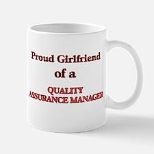 Proud Girlfriend of a Quality Assurance Manag Mugs