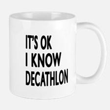 It Is Ok I Know Decathlon Mug