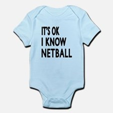It Is Ok I Know Netball Onesie