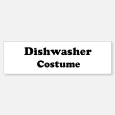 Dishwasher costume Bumper Bumper Bumper Sticker