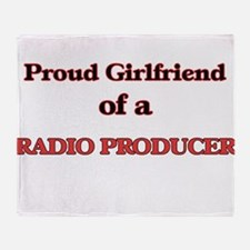 Proud Girlfriend of a Radio Producer Throw Blanket