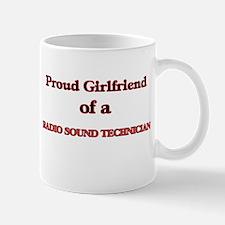 Proud Girlfriend of a Radio Sound Technician Mugs
