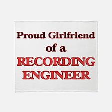 Proud Girlfriend of a Recording Engi Throw Blanket