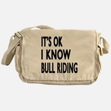 It Is Ok I Know Bull Riding Messenger Bag