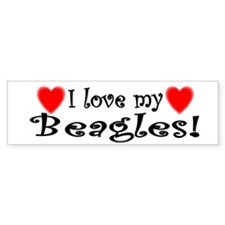 I Love My Beagles Bumper Bumper Sticker