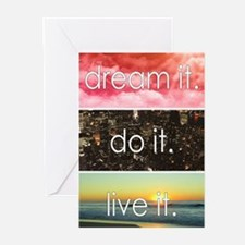 Dream It Do It Live It Greeting Cards