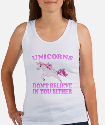 Unicorns Don't Believe In You Tank Top
