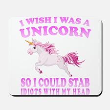 I Wish I Was A Unicorn Mousepad