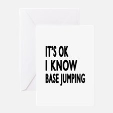 It Is Ok I Know Base Jumping Greeting Card