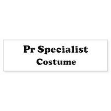 Pr Specialist costume Bumper Bumper Sticker