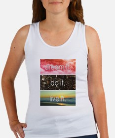 Dream It Do It Live It Tank Top