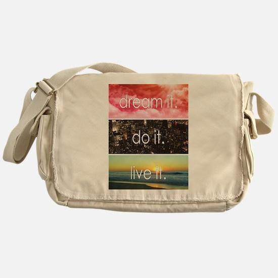Dream It Do It Live It Messenger Bag