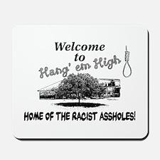Hang'em High School Mousepad