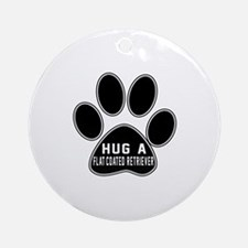 Hug A Flat-Coated Retriever Dog Round Ornament