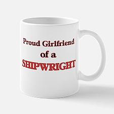 Proud Girlfriend of a Shipwright Mugs