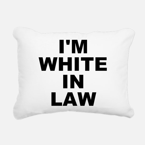 I'm White In Law Rectangular Canvas Pillow