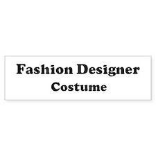 Fashion Designer costume Bumper Bumper Sticker