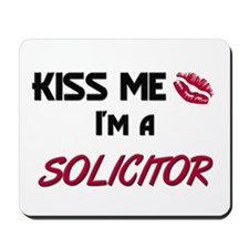 Kiss Me I'm a SOLICITOR Mousepad