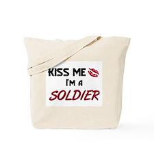 Kiss Me I'm a SOLDIER Tote Bag