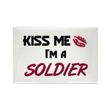 Kiss Me I'm a SOLDIER Rectangle Magnet