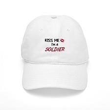 Kiss Me I'm a SOLDIER Baseball Cap