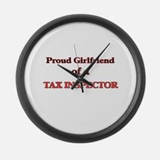 Proud Girlfriend of a Tax Inspect Large Wall Clock
