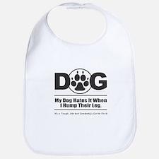 Hump Dogs Leg Bib