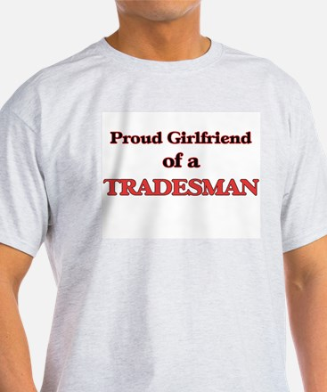 Proud Girlfriend of a Tradesman T-Shirt