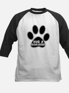 Hug A Belgian Laekenois Dog Tee