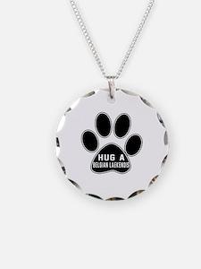 Hug A Belgian Laekenois Dog Necklace Circle Charm