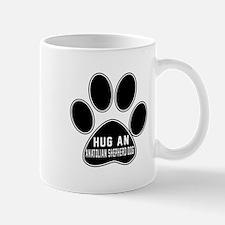 Hug An Anatolian Shepherd dog Dog Mug