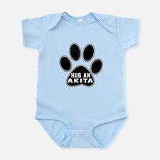 Hug An Akita Dog Infant Bodysuit