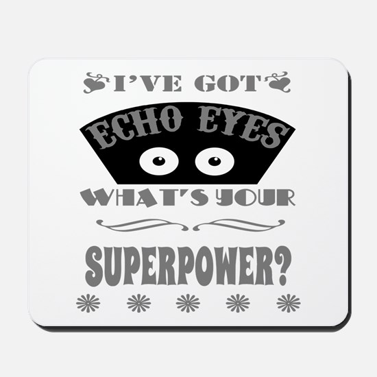 Echo Eyes Superpower Gray Mousepad