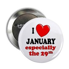 January 29th Button