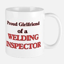 Proud Girlfriend of a Welding Inspector Mugs