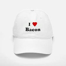 I Love Bacon Baseball Baseball Cap