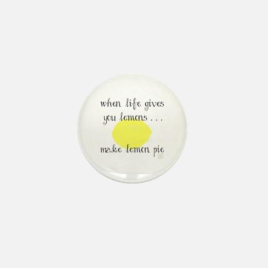 When Life Gives You Lemons, Make Lemon Mini Button