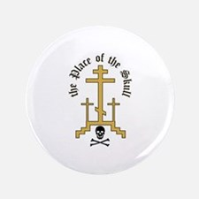 "Place Of Skull 3.5"" Button (100 pack)"