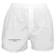 Peace Studies Teacher costume Boxer Shorts