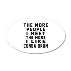 I Like More Conga drum Wall Decal