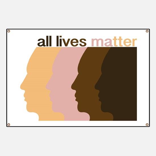Funny They all matter Banner
