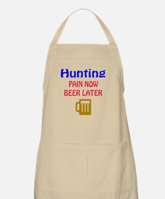 Hunting Pain now Beer later Apron