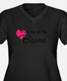 Meet me at the Barre Plus Size T-Shirt